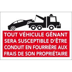 Panneau PVC Message mise en fourrière - Interdiction de stationner