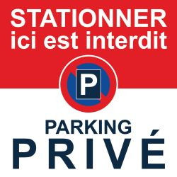 Interdiction de stationner car c'est un parking privé