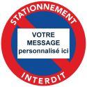 """Autocollant """"Stationnement interdit"""" à personnaliser."""