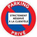 Panneau Parking Privé réservé à la clientèle