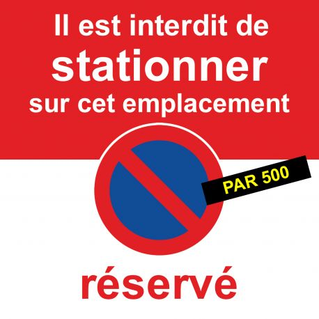 Flyers interdiction de stationner car réservé