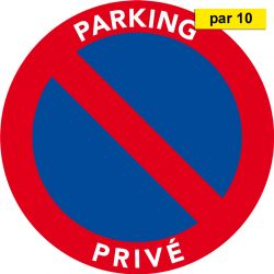 Autocollants interdiction de stationner. Parking privé. Par 10
