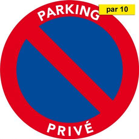 Autocollants interdiction de stationner. Parking privé. Par 10