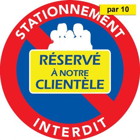 Stickers Stationnement réservé à notre clientèle - vendus par 10