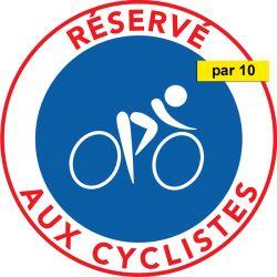 Autocollants Piste Cyclable réservée aux cyclistes - Vendus par 10