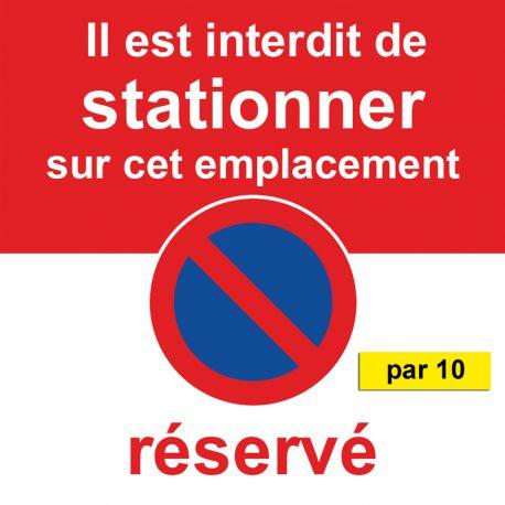 Stickers stationnement interdit car emplacement réservé. Par 10