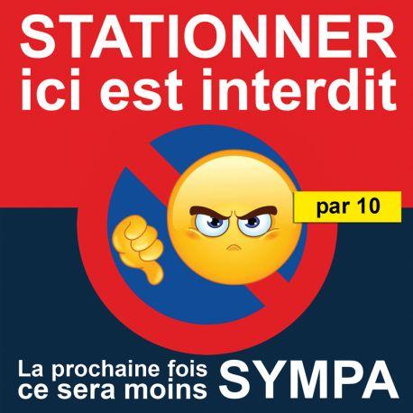 """Autocollant """"Stationner ici est interdit"""". Vendus par 10"""