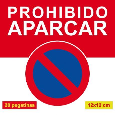 PROHIBIDO APARCAR. Autocollants de stationnement interdit